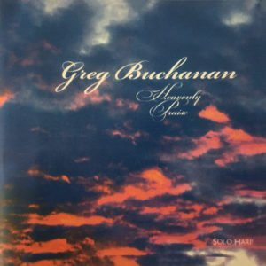 Greg Buchanan - Heavenly Praise